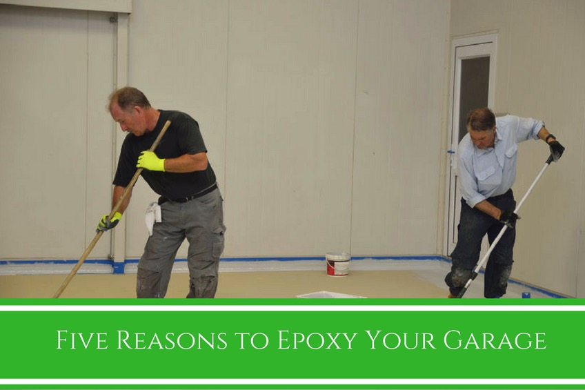 Five Reasons to Epoxy Your Garage
